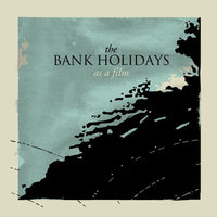 Bank Holidays - As A Film cd
