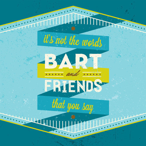 Bart & Friends - It's Not The Words That You Say cdep