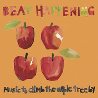 Beat Happening - Music To Climb The Apple Tree By cd