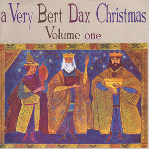 Various - A Very Bert Dax Christmas, Vol. 1 cd