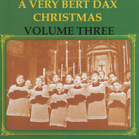 Various - A Very Bert Dax Christmas, Vol. 3 cd