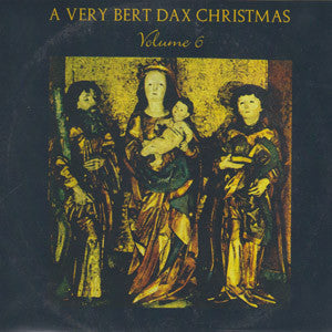 Various - A Very Bert Dax Christmas, Vol  6 cd
