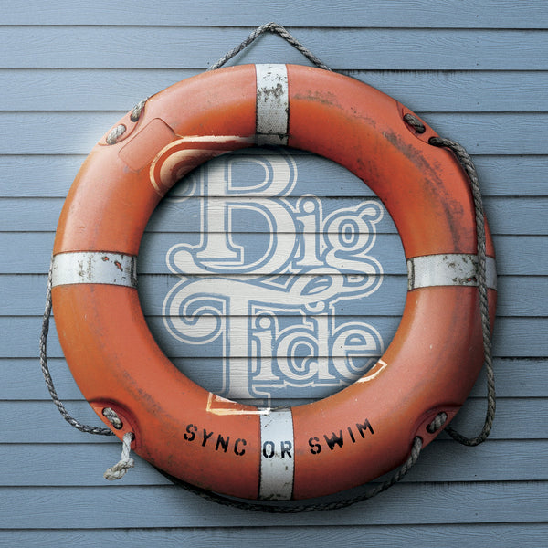 Big Tide - Sync Or Swim cd/lp