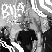 Bila - Do What I Want 7""
