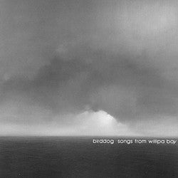Birddog - Songs From Willipa Bay cd