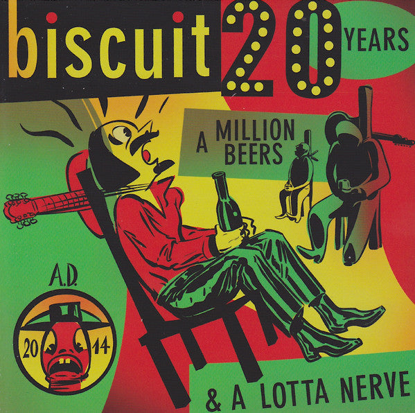 Biscuit - 20 Years, A Million Beers, & A Lotta Nerve cd