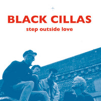 Black Cillas - Step Outside Love cd
