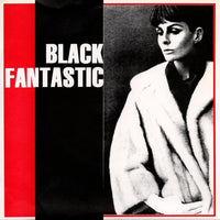Black Fantastic - Keep The Conversation Going 7""