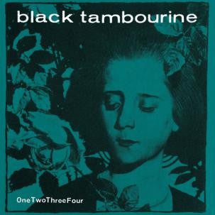 Black Tambourine - OneTwoThreeFour dbl 7""