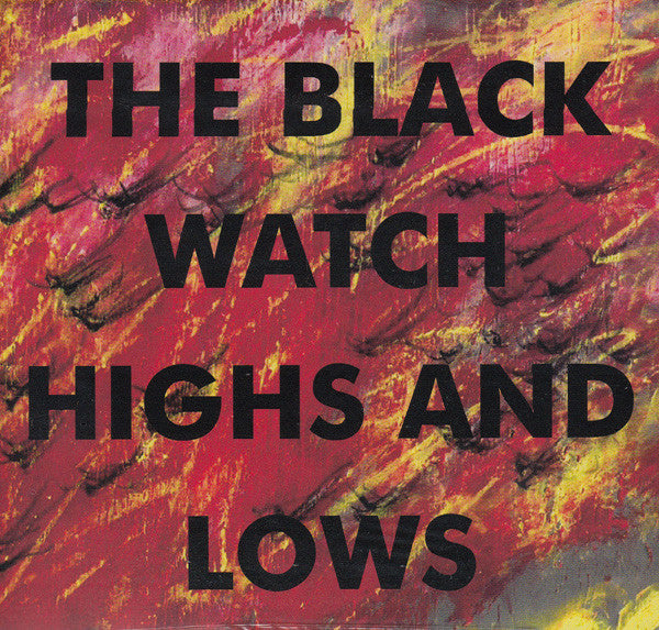 Black Watch - Highs And Lows cd