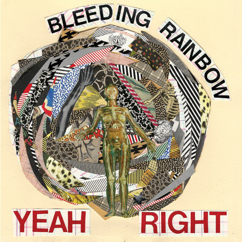 Bleeding Rainbow - Yeah Right cd/lp