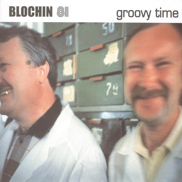 Blochin 81 - Groovy Time 7""