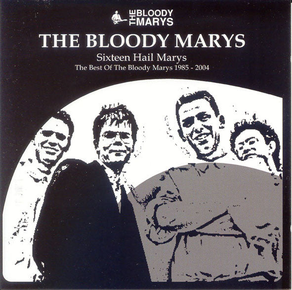 Bloody Marys - Sixteen Hail Marys cd