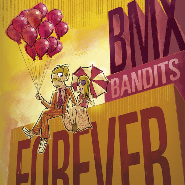 BMX Bandits - Forever cd/lp