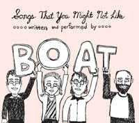 Boat - Songs That You Might Not Like cd