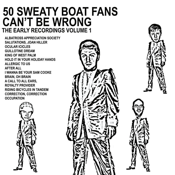 Boat - 50 Sweaty Boat Fans Can't Be Wrong lp
