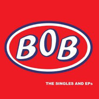 Bob - The Singles And EPs dbl cd