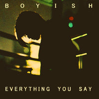 Boyish - Everything You Say cd