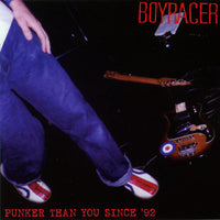 Boyracer - Punker Than You Since '92 dbl cd