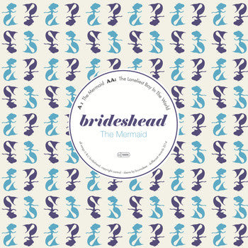 Brideshead - The Mermaid 7""