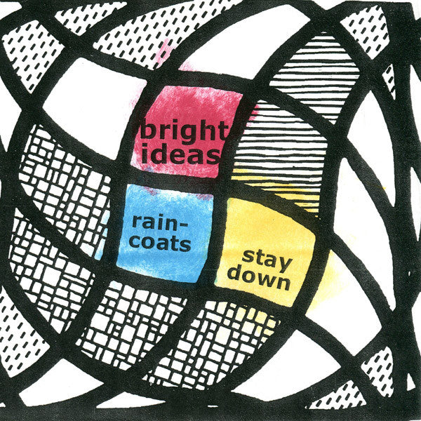 Bright Ideas - Raincoats 7""