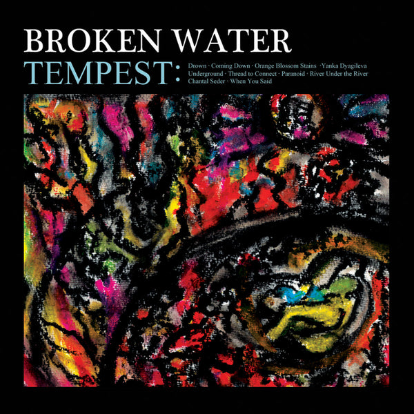 Broken Water - Tempest cd/lp