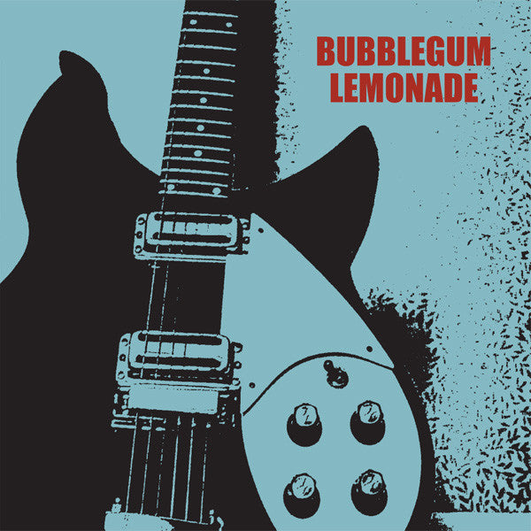 Bubblegum Lemonade - Caroline's Radio 7""