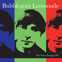 Bubblegum Lemonade - Ten Years Younger cdep