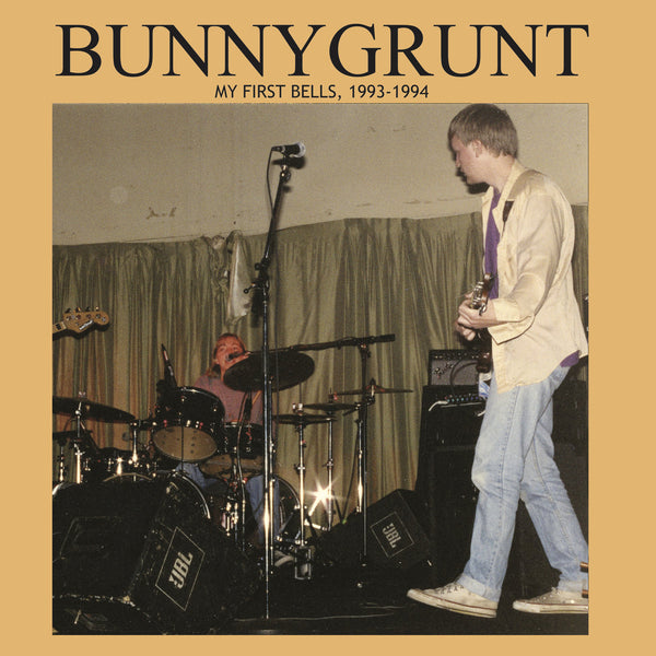 Bunnygrunt - My First Bells, 1993-1994 lp
