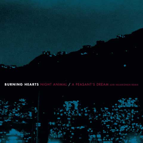 Burning Hearts - Night Animal 7""