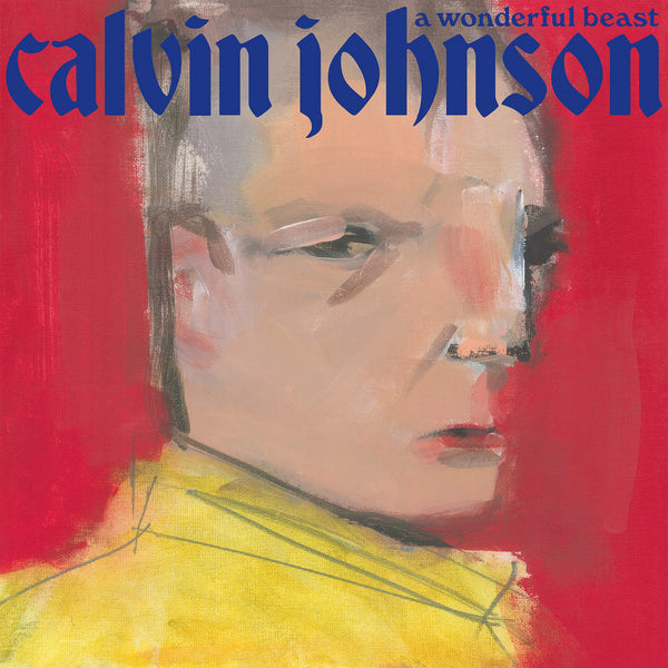 Johnson, Calvin - A Wonderful Beast lp