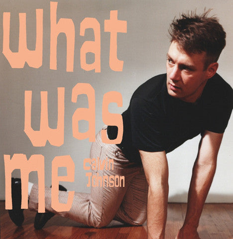 Johnson, Calvin - What Was Me cd/lp