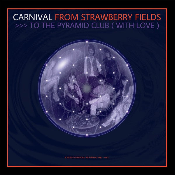 Carnival - From Strawberry Fields To The Pyramid Club (With Love) lp