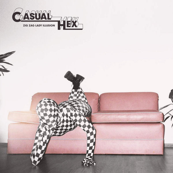 Casual Hex - Zig Zag Lady Illusion lp