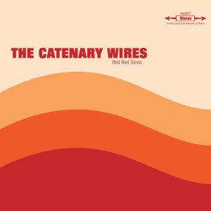 Catenary Wires - Red Red Skies 10""
