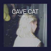 Cave Cat - Deception 7""
