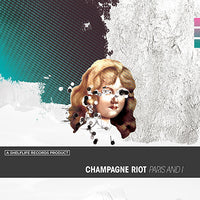 "Champagne Riot - Paris And I 7"" w/cd"