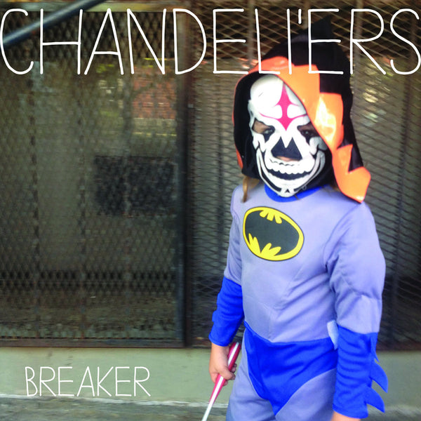 Chandeli'ers - Breaker lp