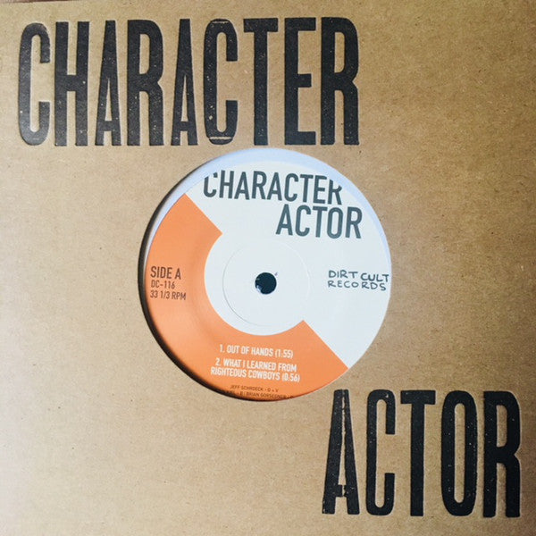 Character Actor - Character Actor 7""