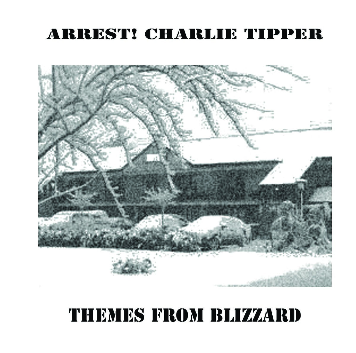 Arrest! Charlie Tipper - Themes From Blizzard lp
