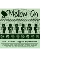 Charlie Tipper Experiment - Mellow On cd/lp