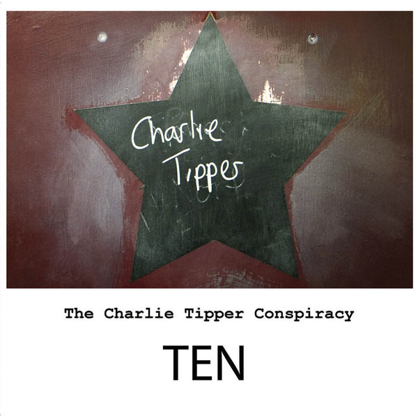 Charlie Tipper Conspiracy - Ten cd/10""