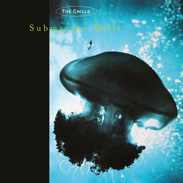 Chills - Submarine Bells lp