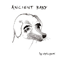 Peck, Chris - Ancient Baby dbl cd/lp/zine