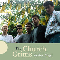 Church Grims - Yankee Mags cd/lp