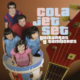 Cola Jet Set - Guitarras Y Tambores cd