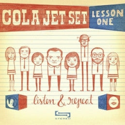 Cola Jet Set - Lesson One: Listen & Repeat 7""