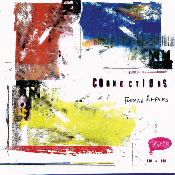 Connections - Foreign Affairs cd/lp