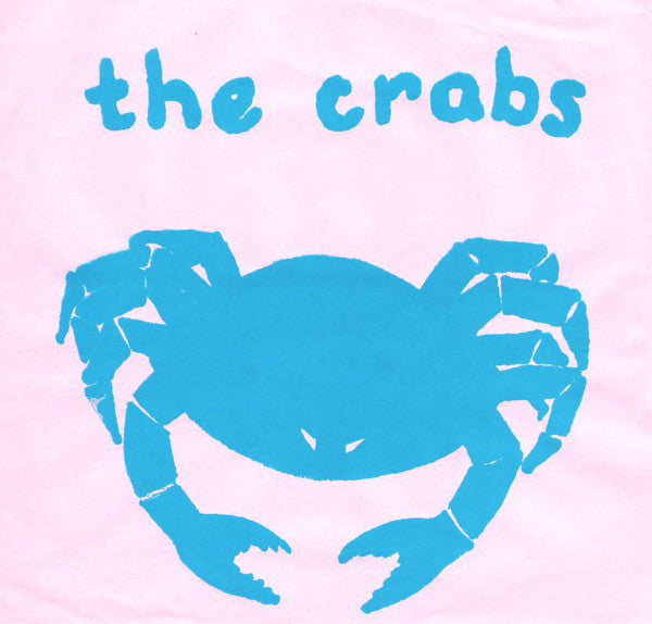 Crabs - Dreamboat 7""