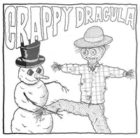 Crappy Dracula - What's Going To Happen To Us? 7""